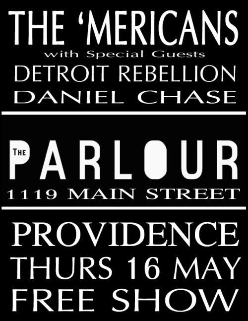 the 'Mericans Thursday 16th May 2013 at The Parlour in Providence