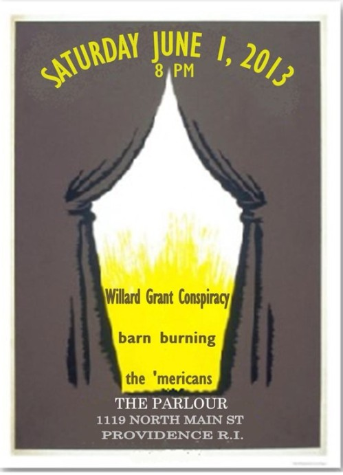 the 'Mericans play The Parlour with Willard Grant Conspiracy and Barn Burning on Sat 1st June 2013
