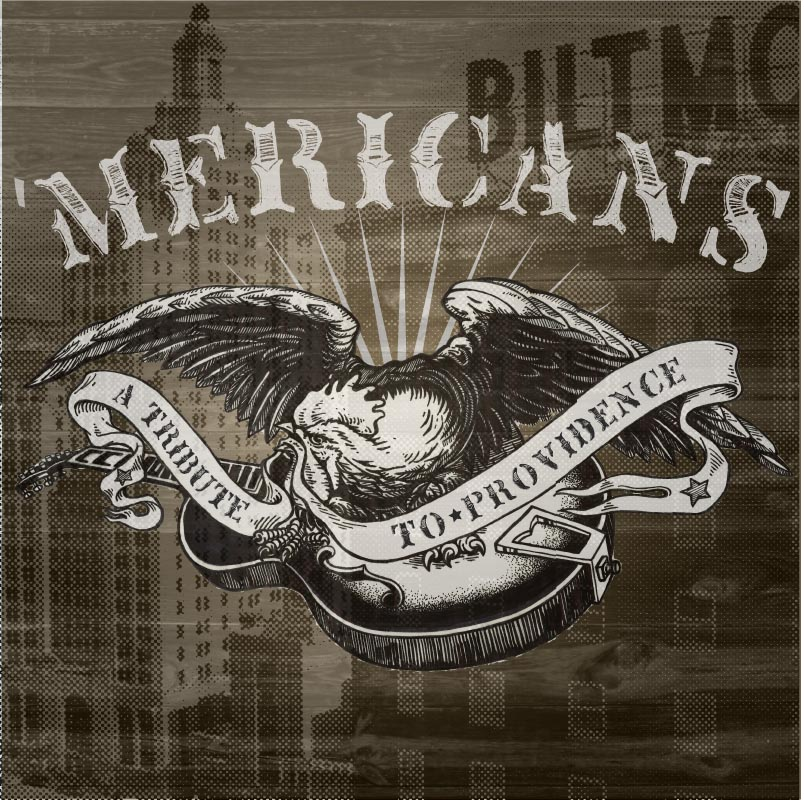 the 'Mericans - A Tribute to Providence