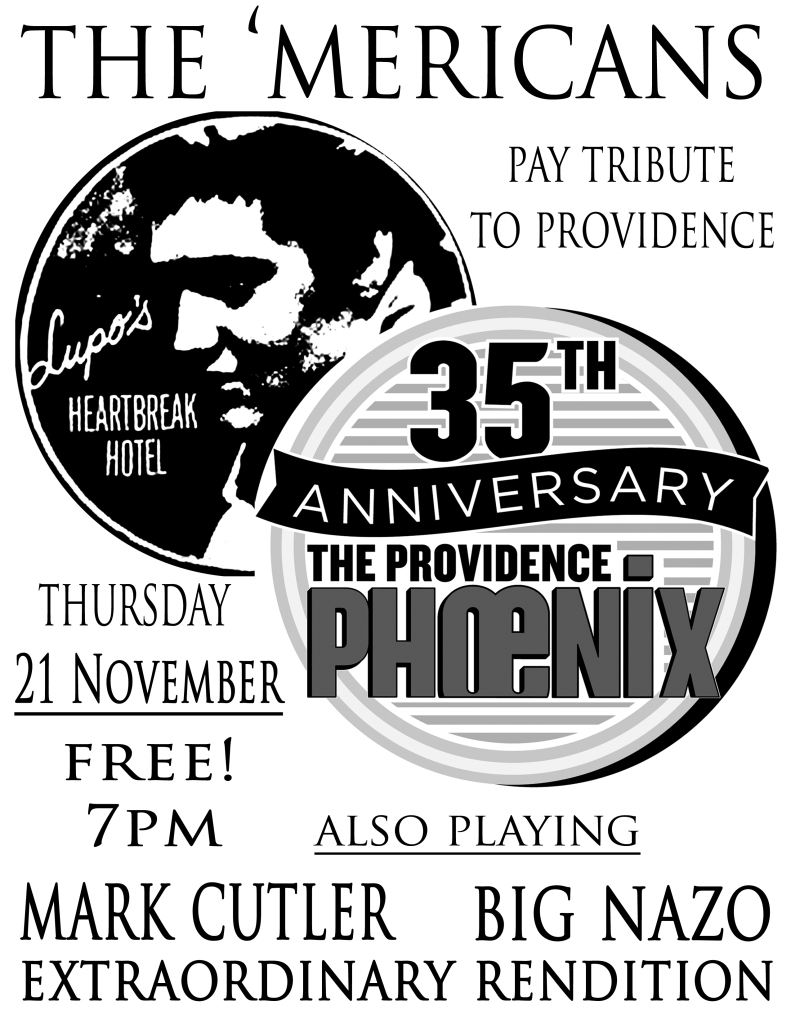 the 'Mericans Phoenix 35th Anniversary Show at Lupo's Poster
